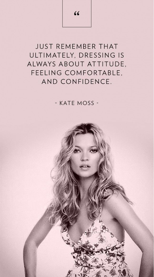 The Most Relatable Fashion Advice From Kate Moss, Taylor Swift, & More via @WhoWhatWear