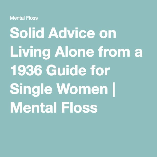 Solid Advice on Living Alone from a 1936 Guide for Single Women | Mental Floss