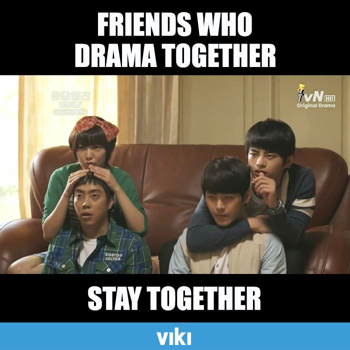Ain't that the truth. Retweet if this is just like you and your friends.  Watch the latest dramas together!
