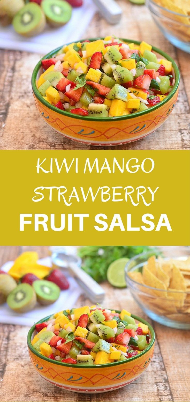 Kiwi Mango and Strawberry Salsa made of kiwi, mango, and strawberries with tangy lime dressing. With bright, fresh flavors, its amazing with cinnamon chips or over grilled fish and seafood.