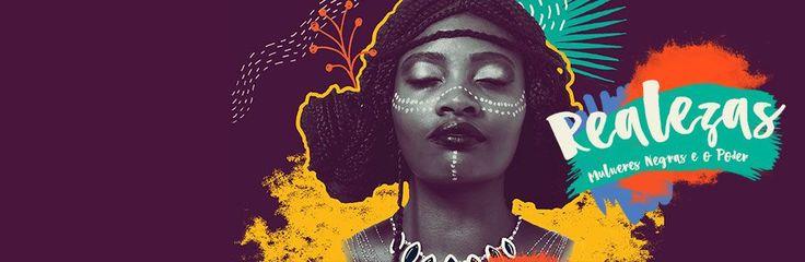 Realezas: mulheres negras e o poder - Ações para a Cidadania - Campo Limpo - Programação - Sesc SP