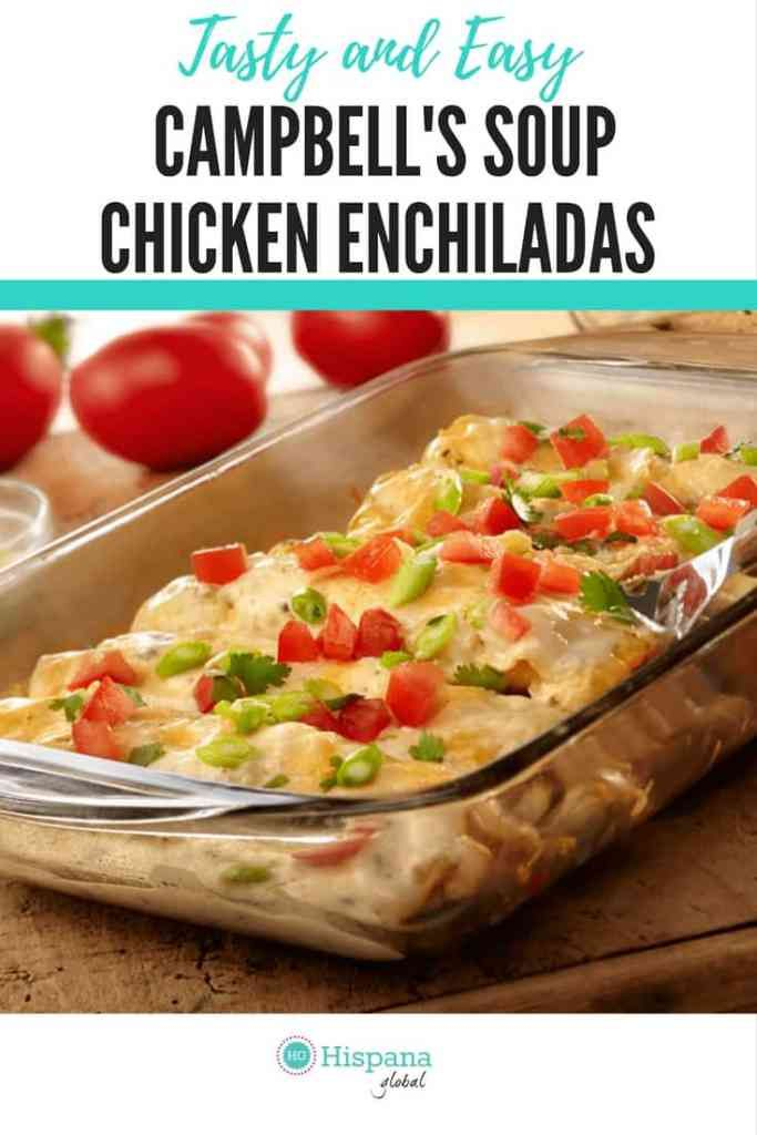 Tasty Campbell's Soup Chicken Enchiladas