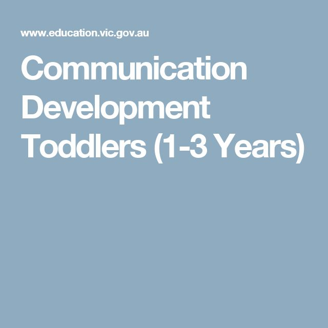 Communication Development  Toddlers (1-3 Years)