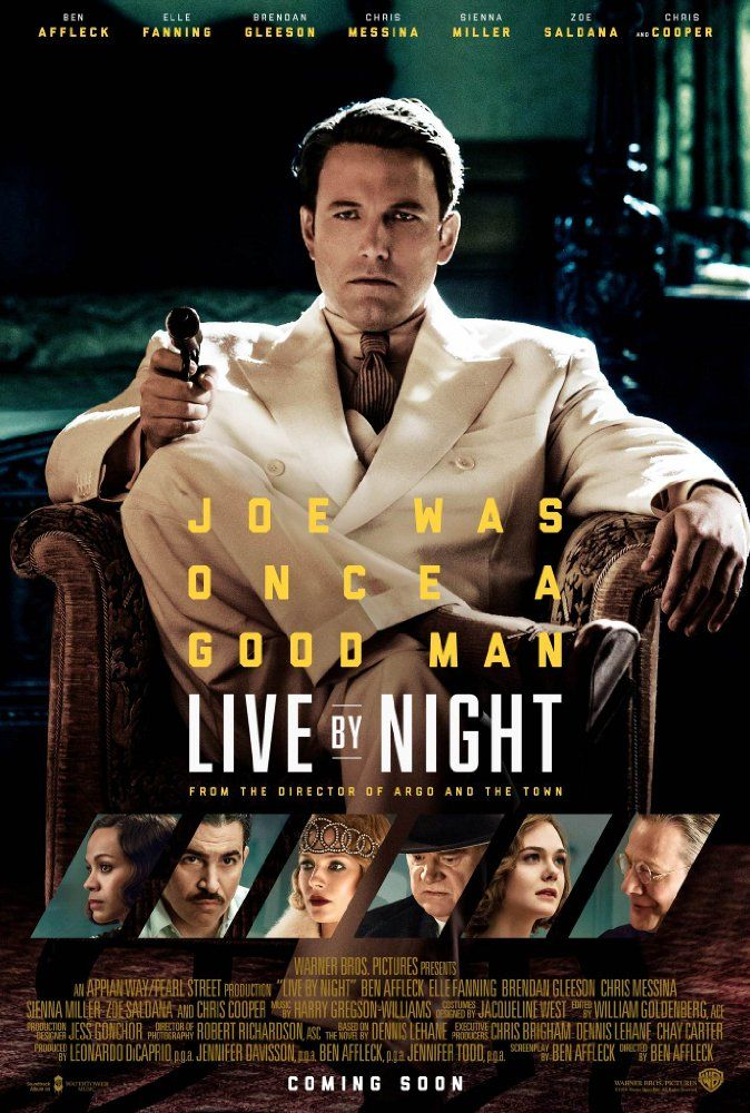 Starring Ben Affleck, Zoe Saldana, Chris Cooper | Crime, Drama | Live by Night (2016)