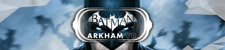 Batman: Arkham VR Coming to HTC VIVE and Oculus Rift http://echogamesuk.com/batman-arkham-vr-coming-to-htc-vive-and-oculus-rift/ #gamernews #gamer #gaming #games #Xbox #news #PS4