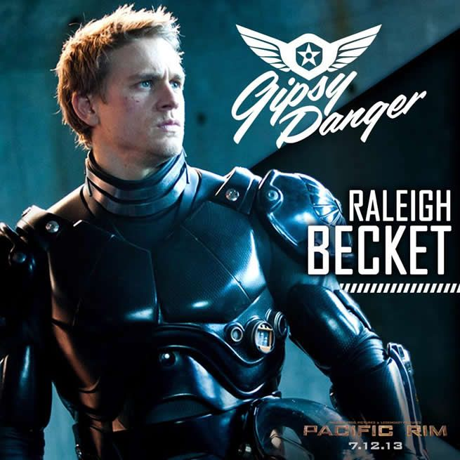 Pacific Rim Charlie Hunnam as Raleigh Becket