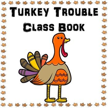 I am so thankful for TPT so I decided to show it with this freebie! Happy Thanksgiving, ya'll!First, read the book Turkey Trouble by Wendi Silvano with your class - not included here. Then use these reproducible pages to make a class book. This packet includes 16 sheets:1.