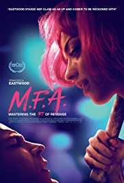 M.F.A. 2017 Free Movie Download HD Avi Bluray from hdmoviessite. Enjoy top rated 2017 movies in just single hit