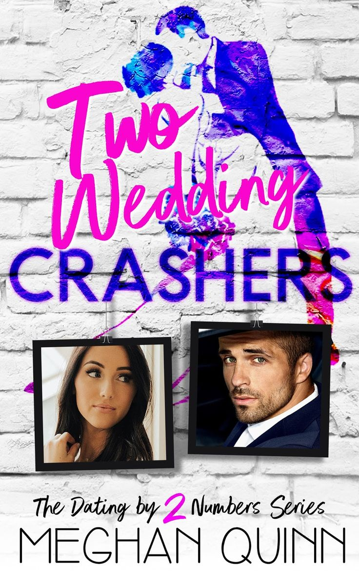 """CoverReveal """"Two Wedding Crashers"""" by Meghan Quinn"""