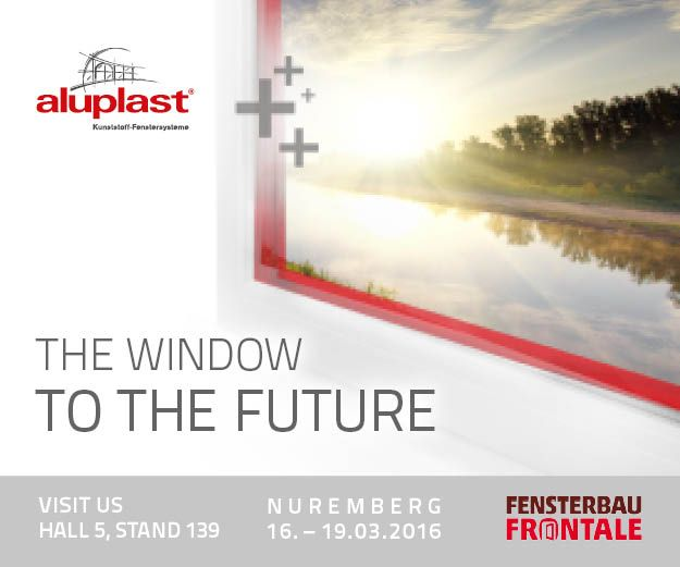 #aluplast; #window; #Nürnberg2016; #FENSTERBAU FRONTALE;#Exhibition;