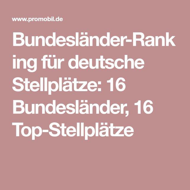 Bundesländer-Ranking für deutsche Stellplätze: 16 Bundesländer, 16 Top-Stellplätze