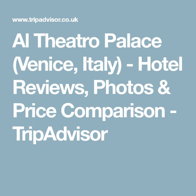 Al Theatro Palace (Venice, Italy) - Hotel Reviews, Photos & Price Comparison - TripAdvisor