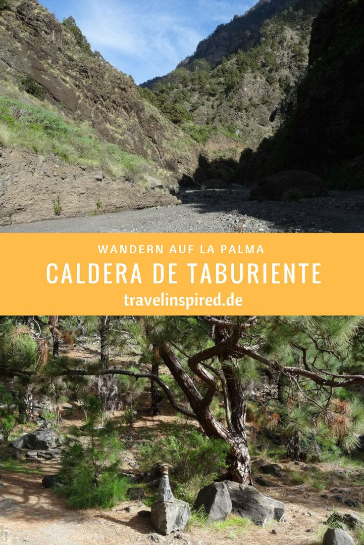 Auf der Kanareninsel La Palma gibt es viele tolle Wanderungen. Eine davon führt durch die beeindruckende Caldera de Taburiente. #wandertipp #lapalma #wandern #calderadetaburiente #caldera #kanaren #wanderroute #travelinspired #wanderinfo