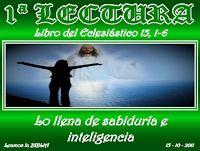 LECTURAS DEL DIA: Lecturas y Liturgia del 15 de Octubre de 2014  Eclesiástico (15,1-6) Sal 88,2-3.6-7.8-9.16-17.18-19 Mateo (11,25-30)