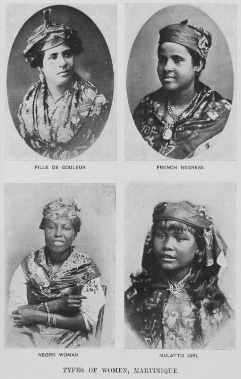 """chicademartinica:  auntada:  """"Types of Women, Martinique"""" Source: Robert Hill Thomas,Cuba and Porto Rico: with the other islands of the West Indies: their topography, climate, flora, products, industries, cities, people, political conditions, etc., opp. Pg. 352. 1899.  OMG!"""