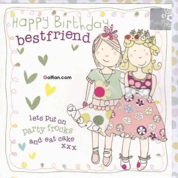 Happy Birthday Bestfriend happy birthday happy birthday wishes happy birthday quotes happy birthday images happy birthday pictures happy birthday friend quotes