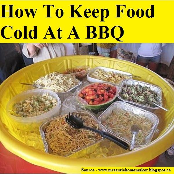 How To Keep Food Cold At A Bbq For More Creative Tips