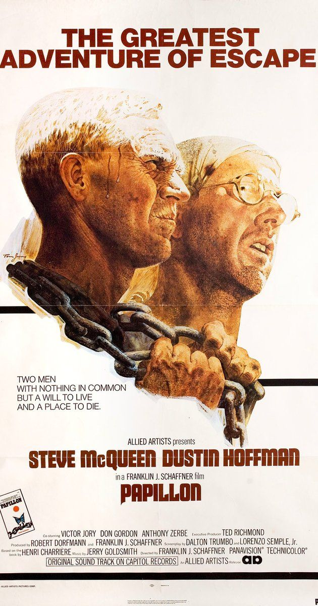 #Papillon  Directed by Franklin J. Schaffner.  With Steve McQueen, Dustin Hoffman, Victor Jory, Don Gordon. A man befriends a fellow criminal as the two of them begin serving their sentence on a dreadful prison island, which inspires the man to plot his escape.