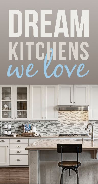 Dream kitchens we love | Richmond American Homes