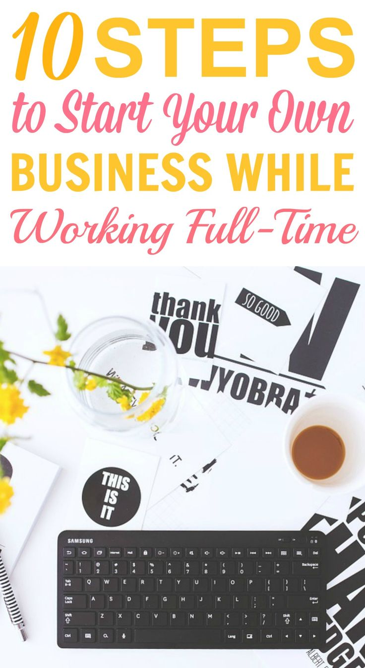 These 10 steps to start your own business while working full-time ARE THE BEST! I'm so happy I found these awesome tips! Now I have some actionable ideas on how to get started! Definitely pinning for later!