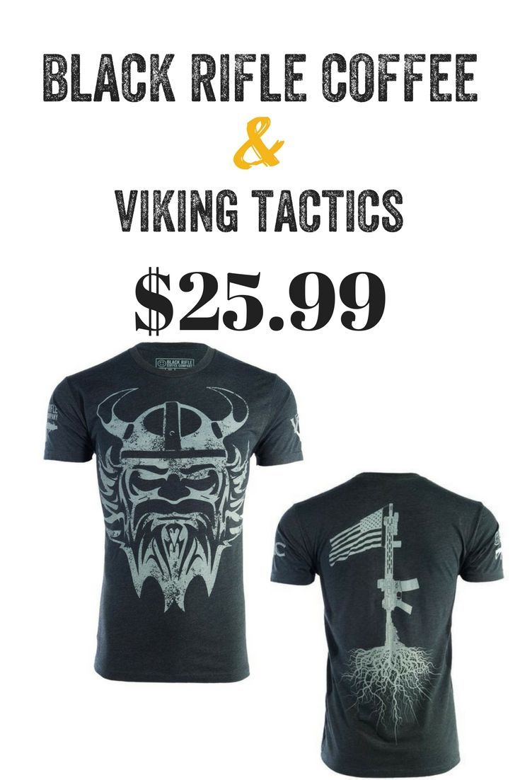 1b58912d Black Rifle Coffee Company - Viking Tactics t-shirt! Awesome design and  only $25.99! #AmericasCoffee #BlackRifleCoffee