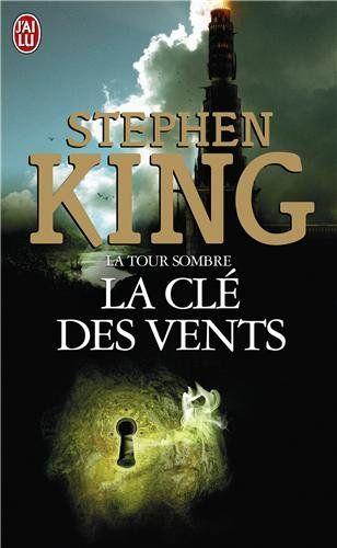 La Tour Sombre : La clé des vents: Amazon.fr: Stephen King: Livres