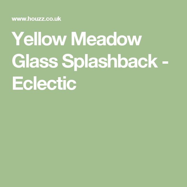 Yellow Meadow Glass Splashback - Eclectic