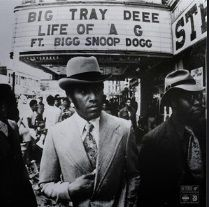 (New Music) Big Tray Deee Feat. Bigg Snoop Dogg  Life Of A G