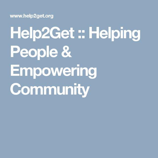 Help2Get :: Helping People & Empowering Community