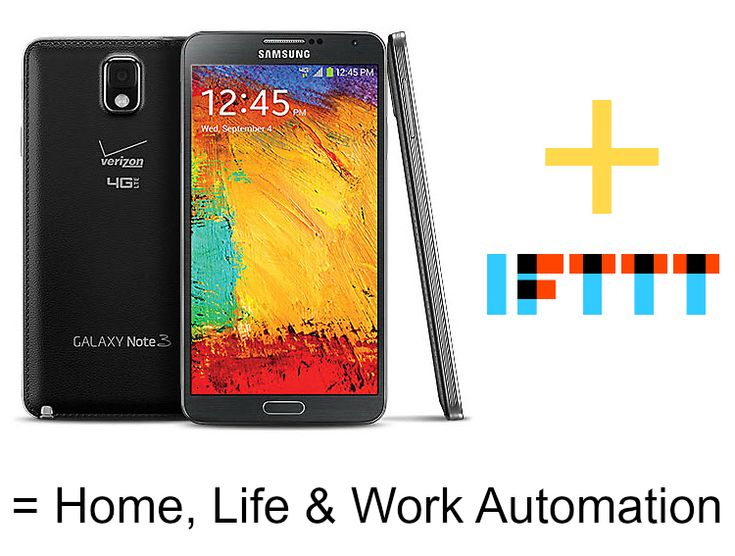 IFTTT and Samsung Note 3: Home, Life & Business Automation ad #VZWBUZZ