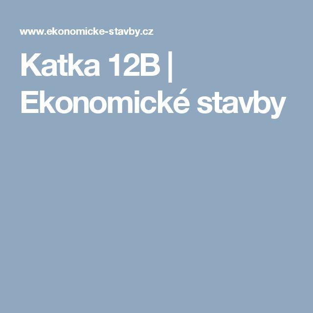 Katka 12B | Ekonomické stavby