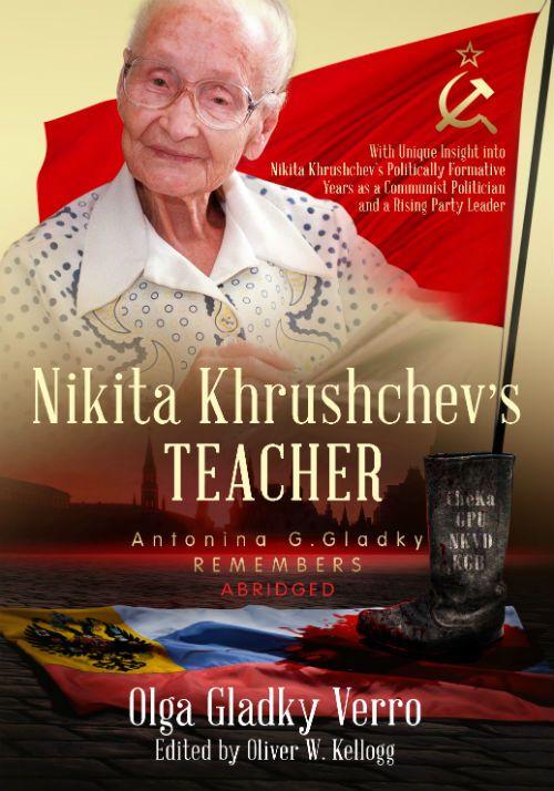 Nikita Khrushchev's Teacher - Olga Gladky Verro Editor