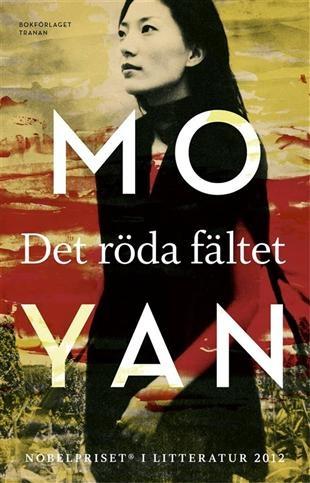 Det röda fältet av Mo Yan (Nobelutgåvan)