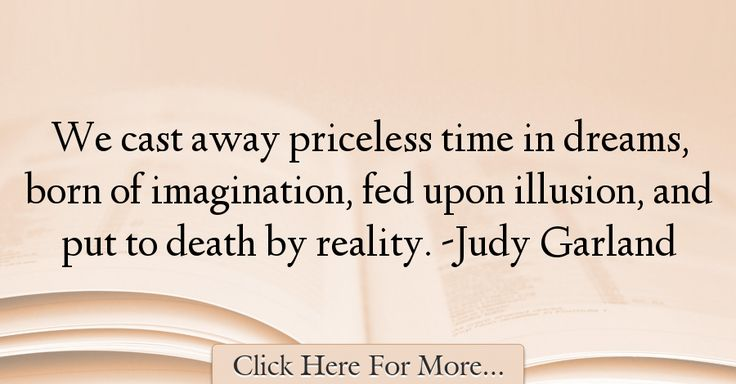 Judy Garland Quotes About Time - 68468