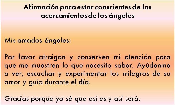 #UniversoDeAngeles  Afirmación para estar conscientes de los acercamientos de los ángeles.