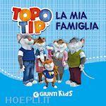 Prezzi e Sconti: #Topo tip la mia famiglia  ad Euro 3.90 in #Libri per bambini e ragazzi #Dami editore