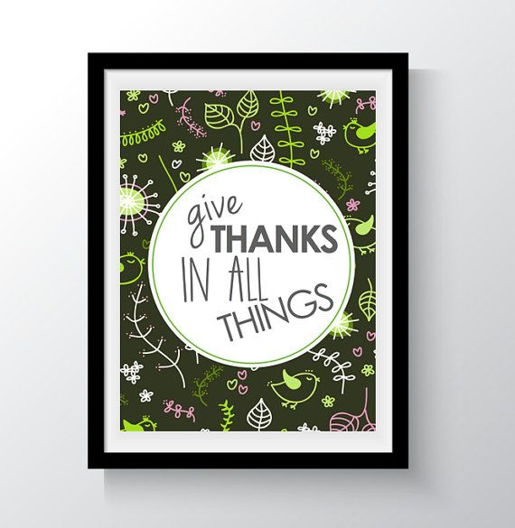 Give Thanks In All Things Digital Print Wall by DropOfSunPrints