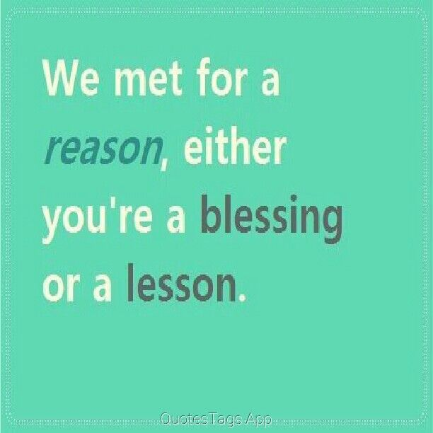 how d we meet everyone for a reason