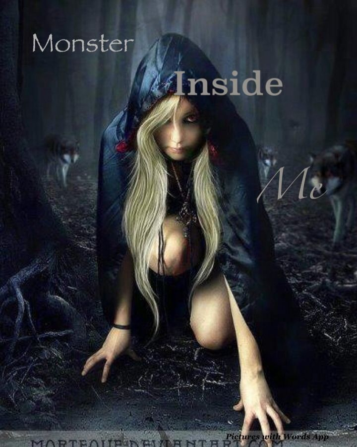 Monster Inside Me (my newest short story name)