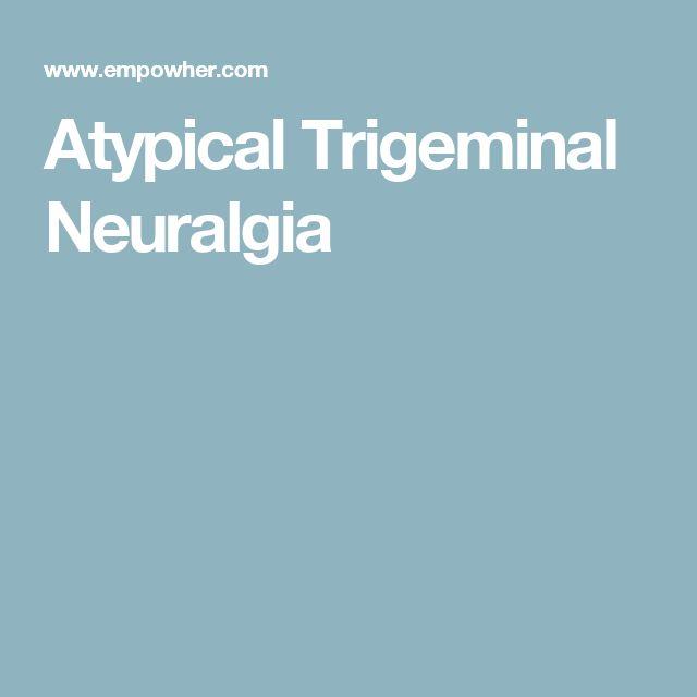 Atypical Trigeminal Neuralgia