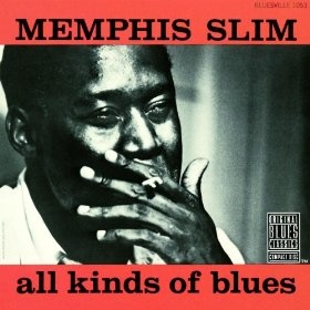 All Kinds Of Blues, Memphis Slim