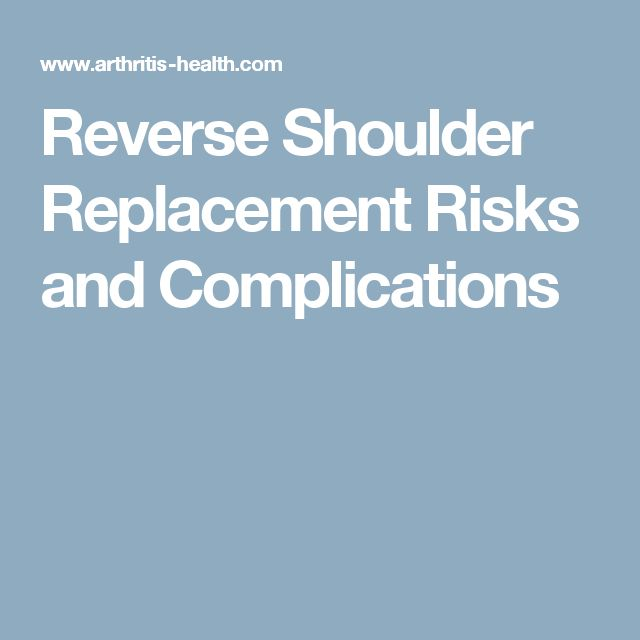 Reverse Shoulder Replacement Risks and Complications