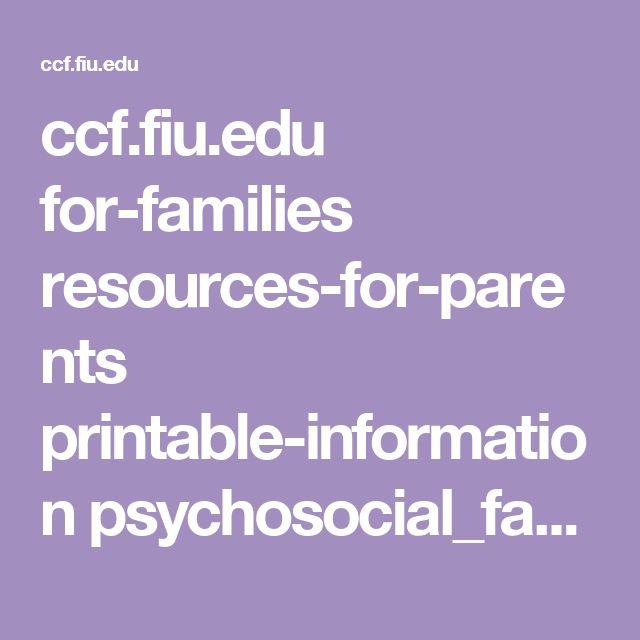 ccf.fiu.edu for-families resources-for-parents printable-information psychosocial_fact_sheet.pdf