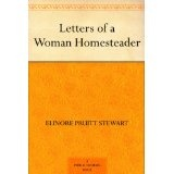 Letters of a Woman Homesteader (Kindle Edition)By Elinore Pruitt Stewart