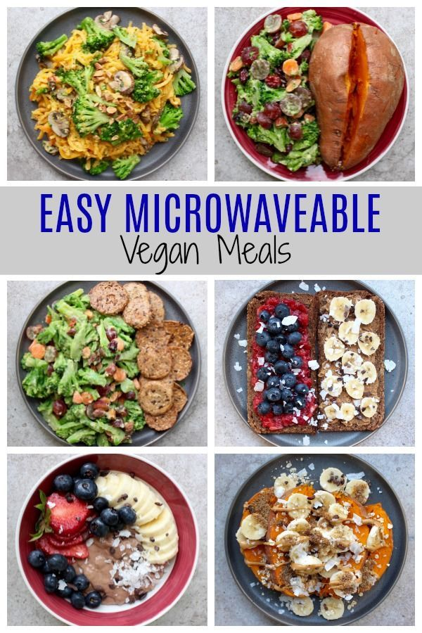 Easy Vegan Microwave Meals Healthy Microwave Meals Quick Meals
