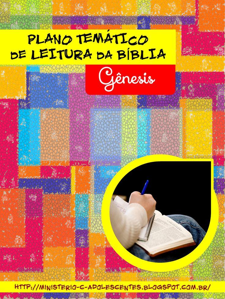 Ministério Adolescentes: Plano Temático de Leitura da Bíblia - Gênesis