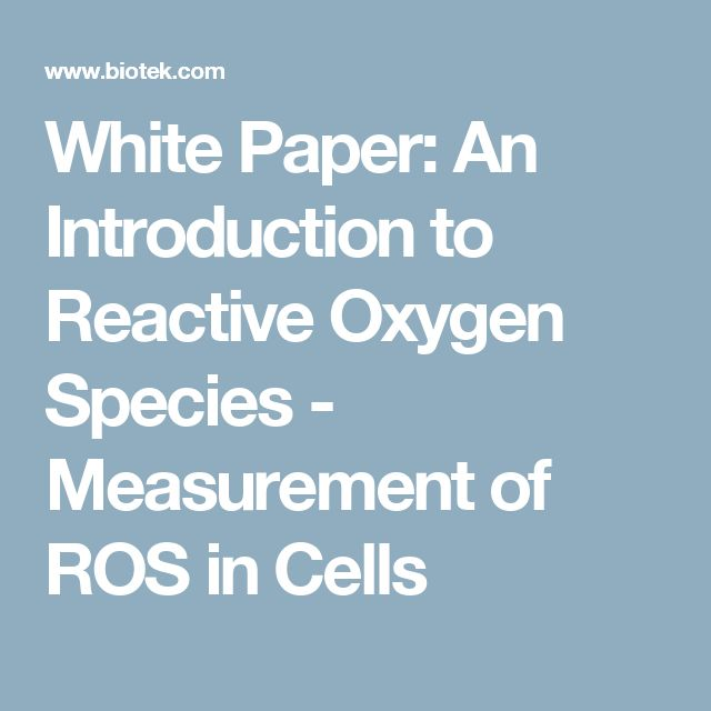 White Paper: An Introduction to Reactive Oxygen Species - Measurement of ROS in Cells