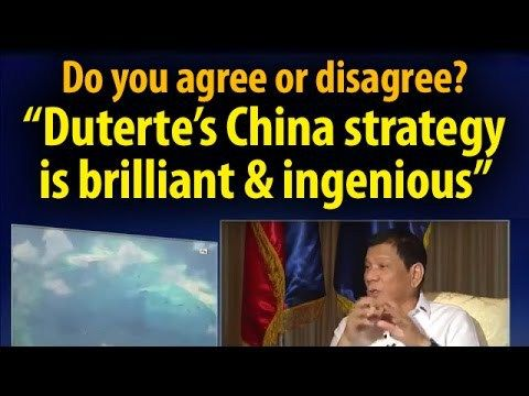 Duterte's China strategy is a stroke of genius & pragmatic. Do you agree or disagree? SHARE - WATCH VIDEO HERE -> http://dutertenewstoday.com/dutertes-china-strategy-is-a-stroke-of-genius-pragmatic-do-you-agree-or-disagree-share/   News video courtesy of The Storyteller YouTube channel  Disclaimer: The views and opinions expressed in this video are those of the YouTube Channel owners and do not necessarily reflect the opinion or position of the site owners/FB admins.
