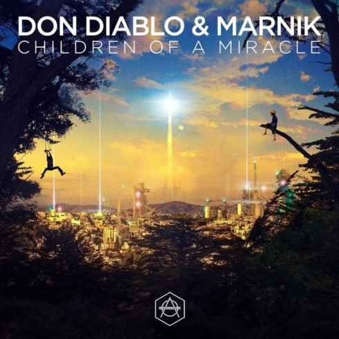Don Diablo & Marnik  Children Of A Miracle (Preview) [320kbps MP3 FREE DOWNLOAD]