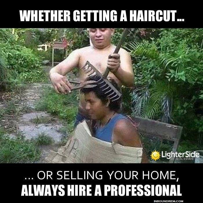 50 Greatest Real Estate Memes of all time. Number 48. Reminds me of a hair cut I once got :P.  #inboundmarketing